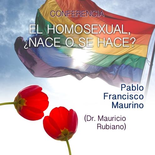El homosexual nace o se hace
